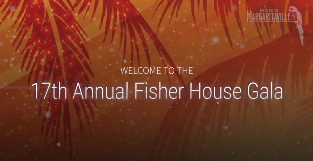 17th Annual Fisher House Gala – Return to Margaritaville