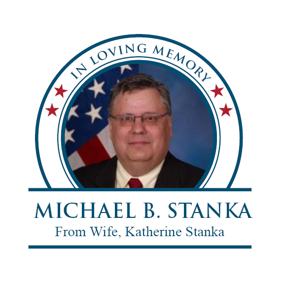 In loving memory of Michael B. Stanka